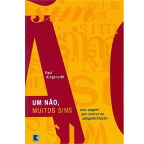 Um Não, Muitos Sins: uma Viagem aos Centros da Antiglobalização