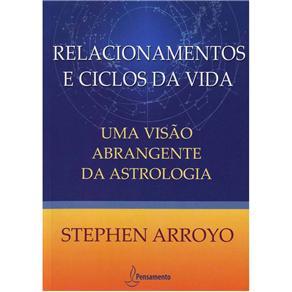 Relacionamentos e Ciclos da Vida: uma Visão Abrangente da Astrologia