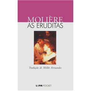 L&pm Pocket - as Eruditas - Molière
