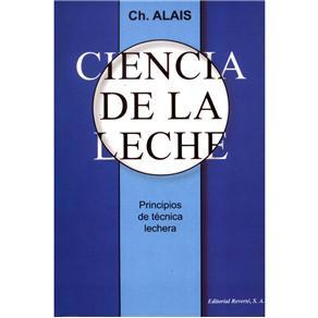 Ciencia de La Leche: Principios de Técnica Lechera