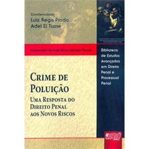 Crime de Poluição: uma Resposta do Direito Penal aos Novos Riscos