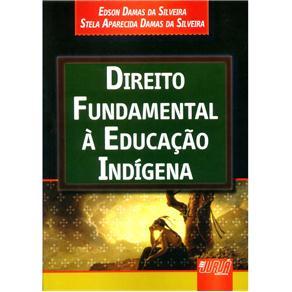 Direito Fundamental à Educação Indígena