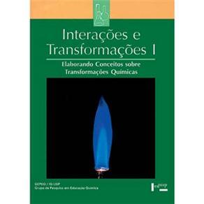 Interações e Transformações I: Aluno - Elaborando Conceitos Sobre Transformações Químicas
