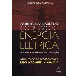 Irregularidade no Consumo de Energia Elétrica, A