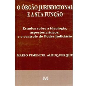 O Órgão Jurisdicional e a Sua Função