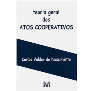 Teoria Geral dos Atos Cooperativos