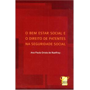 O Bem Estar Social e o Direito de Patentes na Seguridade Social