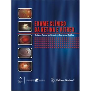 Exame Clinico da Retina e Vitreo