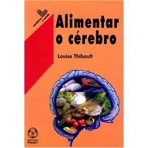 Medicina e Saúde - Alimentar o Cérebro
