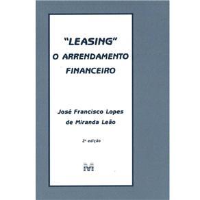 Leasing o Arrendamento Financeiro