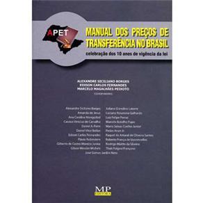 Manual dos Preços de Transferência no Brasil: Celebração dos 10 Anos de Vigência da Lei