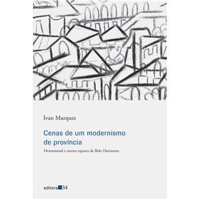 Cenas de um Modernismo de Provincia