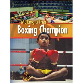 Footprint Reading Library - Level 2 1000 Headwords A2 - Making a Thai Boxing Champion - British Engl