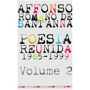 Poesia Reunida 1965 - 1999 - Vol. 2