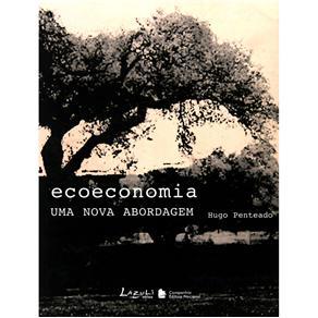 Ecoeconomia: uma Nova Abordagem