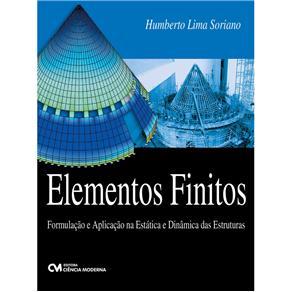 Elementos Finitos - Formulacao e Aplicacao na Estatica e Dinamica das Estruturas
