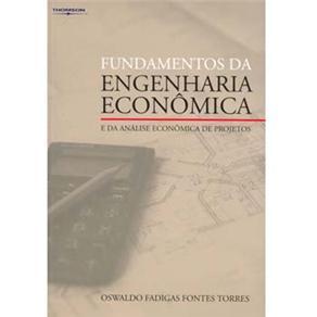 Fundamentos da Engenharia Econômica e da Análise Econômica de Projetos