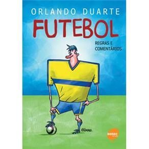 Futebol, o - Regras e Comentarios