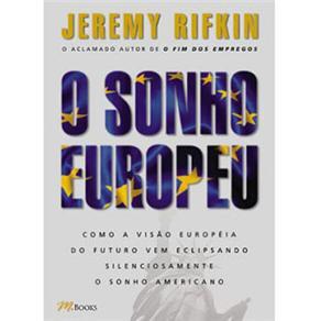 Sonho Europeu, O