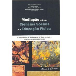 Mediaçao Entre as Ciencias Sociais e a Educaçao
