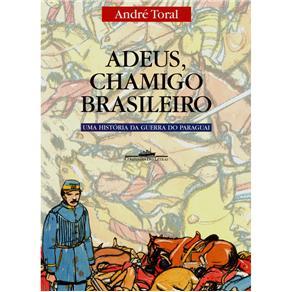 Adeus, Chamigo Brasileiro