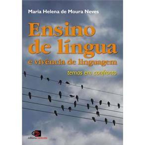 Ensino de Língua e Vivência de Linguagem: Temas em Confronto
