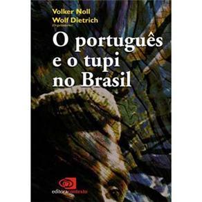 Português e o Tupi no Brasil, O