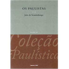 Paulistas, os - Col. Paulistica