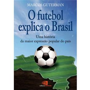 Futebol Explica o Brasil, O