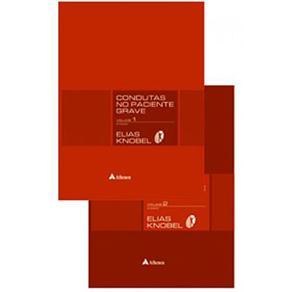 Condutas no Paciente Grave - 2 Volumes