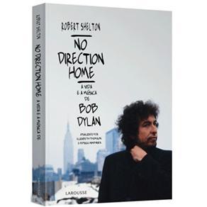 No Direction Home ? a Vida e a Musica de Bob Dylan