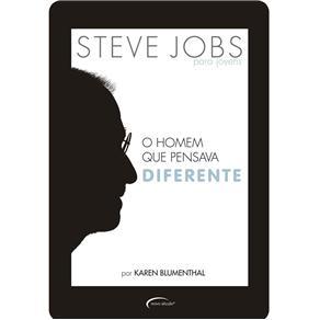 Steve Jobs: o Homem Que Pensava Diferente