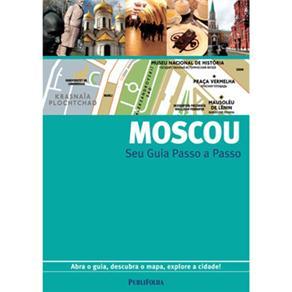 Moscou: Seu Guia Passo a Passo