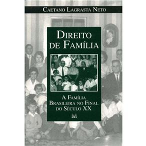 Direito de Família: a Família Brasileira no Final do Século Xx