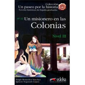 Un Paseo por La Historia: Un Misionero En Las Colonias - Nivel 3