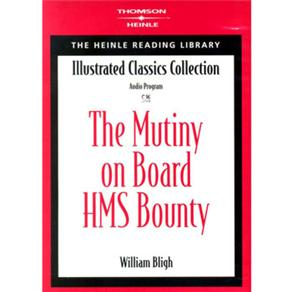 Cd-audio -the Heinle Reading Library Illustrated Classics - The Mutiny On The Hms Bounty - Level B