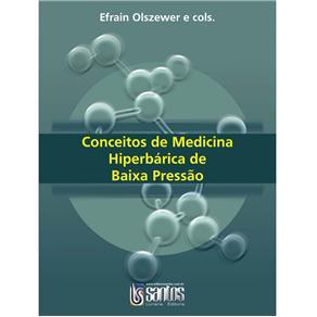 Conceitos de Hiperbarica de Baixa Pressao em Medicina
