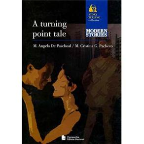 Turning Point Tale, a - Story Telling Collection