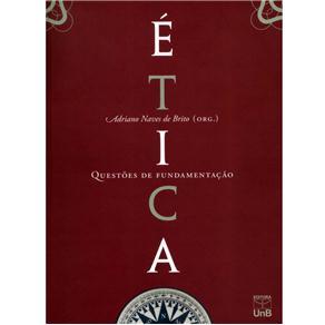 Ética: Questões de Fundamentação