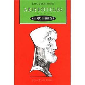 Aristóteles em 90 Minutos - Coleção Filósofos em 90 Minutos
