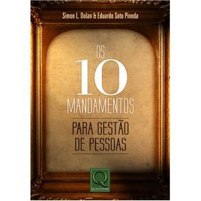 10 Mandamentos para Gestao de Pessoas, Os