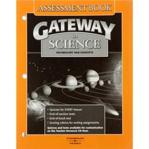 Gateway To Science Assessment Book: Vocabulary And Concepts