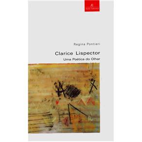 Clarice Lispector - uma Poetica do Olhar