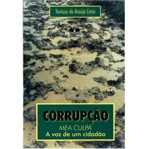 Corrupção: Mea Culpa a Voz de um Cidadão