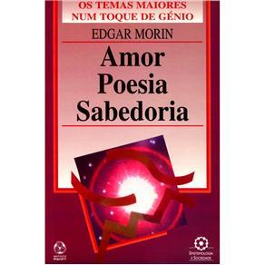 Epistemologia e Sociedade - Amor Poesia Sabedoria