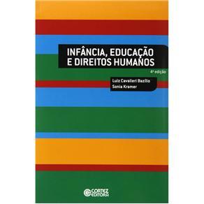 Infância, Educação e Direitos Humanos - Luiz Cavalieri Bazílio