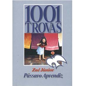 Passáro Aprendiz: 1001 Trovas