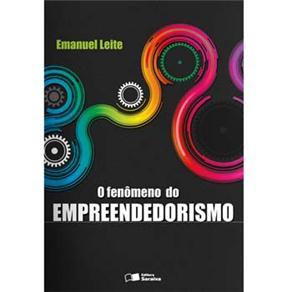 Fenomeno do Empreendedorismo, O