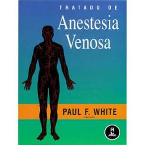 Tratado de Anestesia Venosa