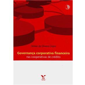 Governanca Corporativa Financeira nas Cooperativas de Credito